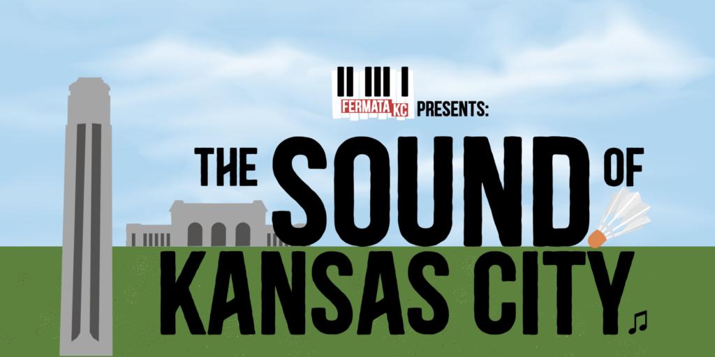 Fermata KC Presents: The Sound of Kansas City